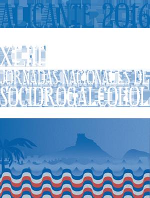 XLIII Jornadas Nacionales de Socidrogalcohol Alicante 2016
